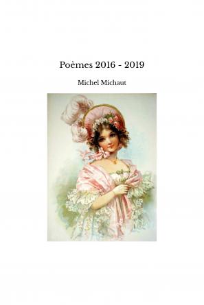 Poèmes 2016 - 2019