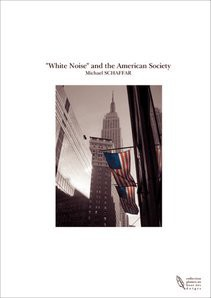 """White Noise"" and the American Society"