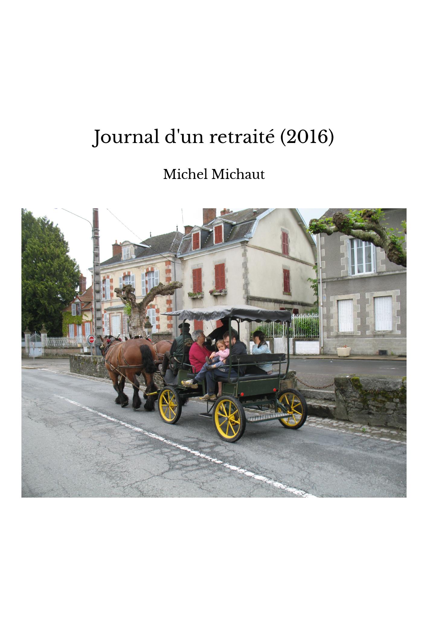 Journal d'un retraité (2016)