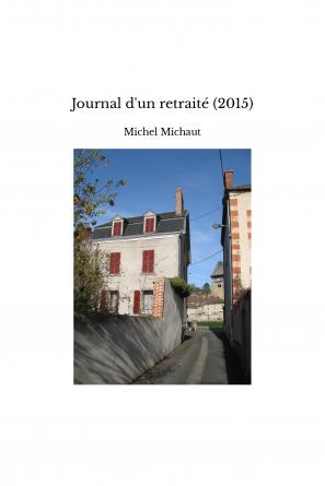 Journal d'un retraité (2015)