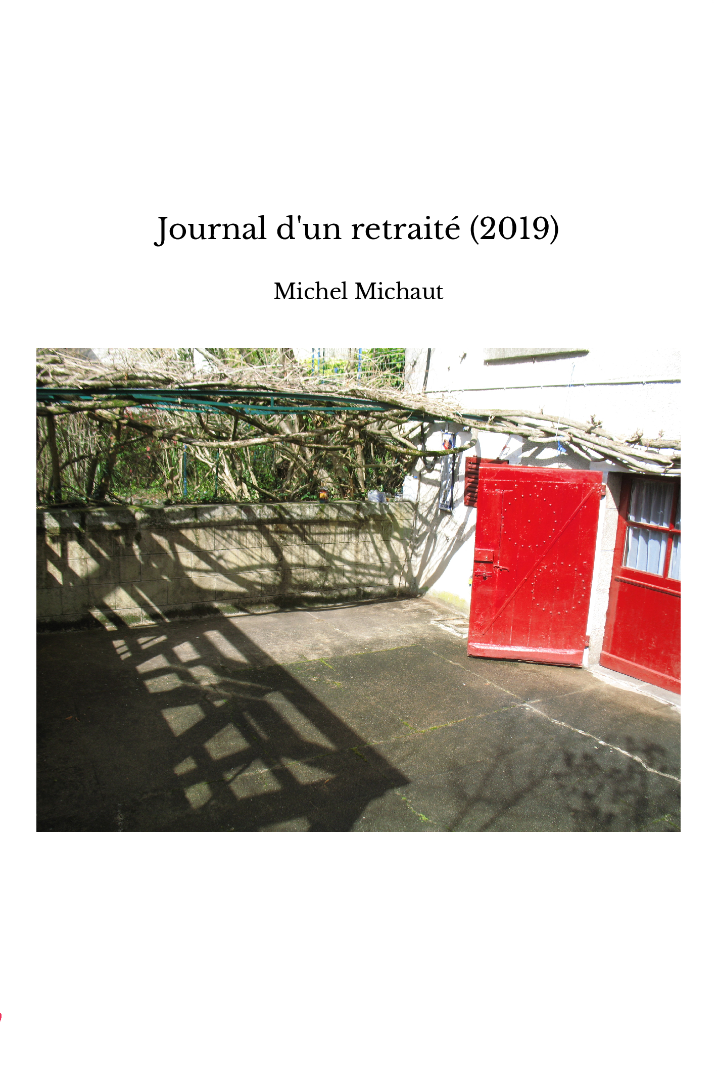 Journal d'un retraité (2019)