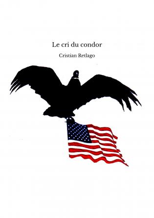 Le cri du condor