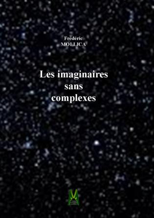 Les imaginaires sans complexes
