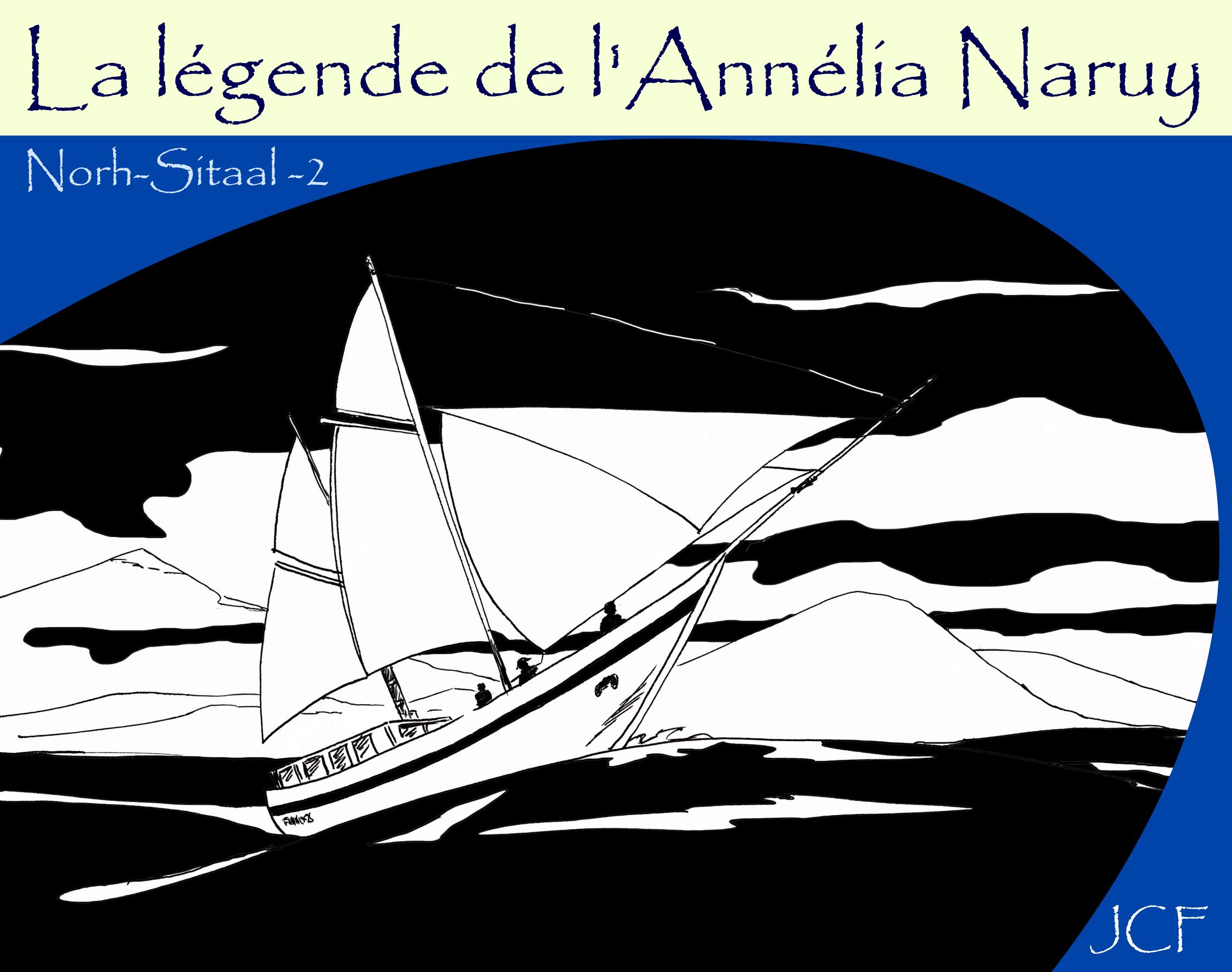 La légende de l'Annélia Naruy