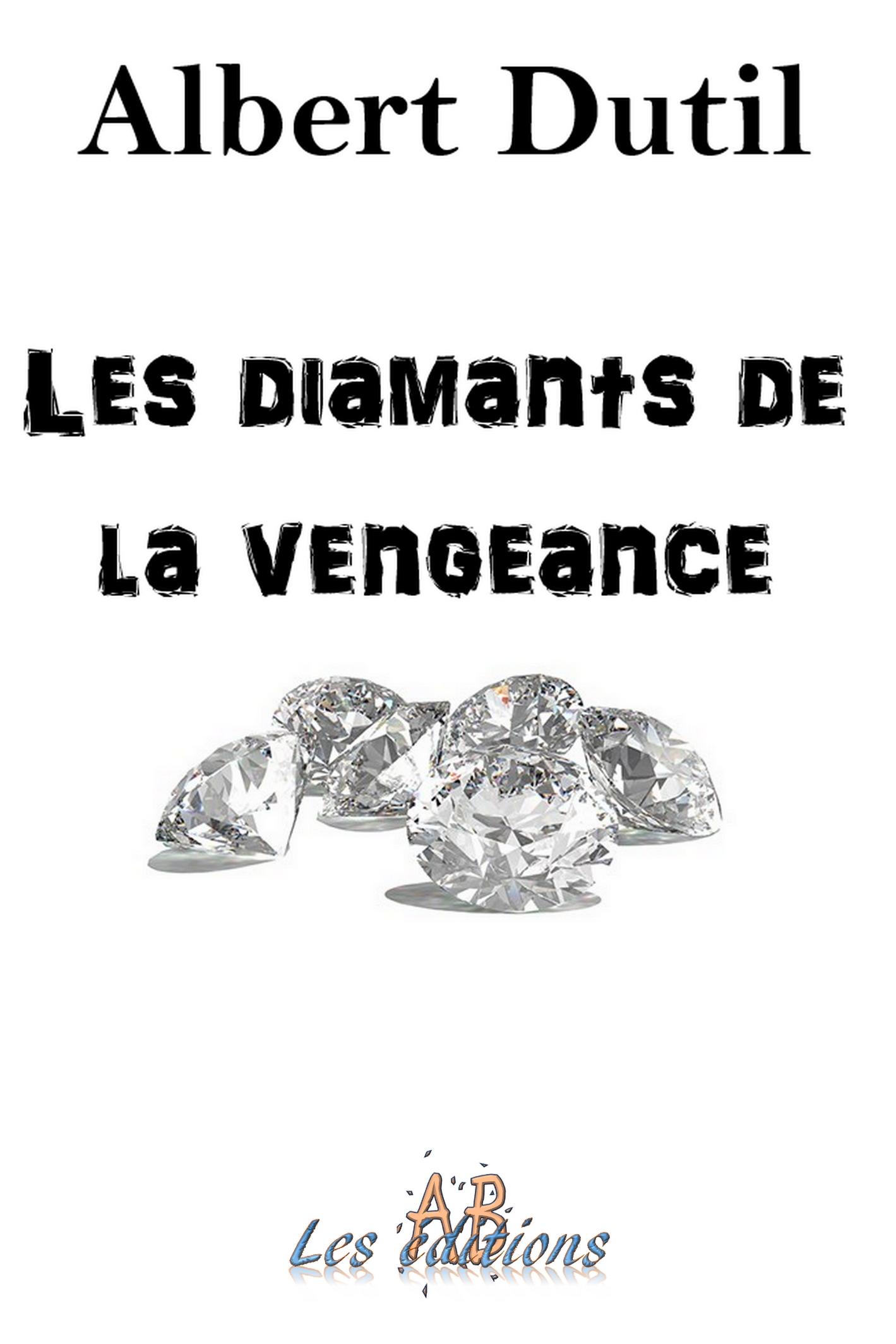 Les diamants de la vengeance