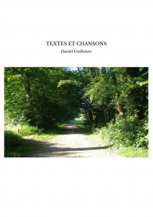 TEXTES ET CHANSONS