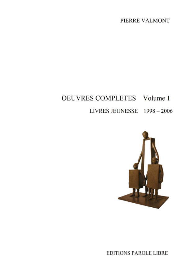 OEUVRES COMPLÈTES Volume 1