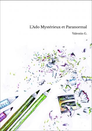 L'Ado Mystérieux et Paranormal
