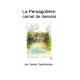 La Persagotière, carnet de dessins