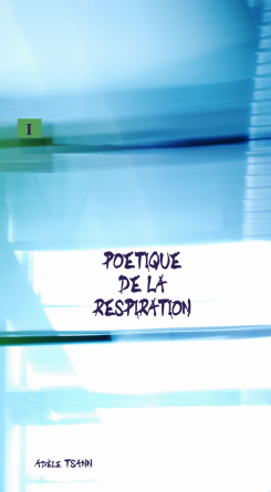 POETIQUE DE LA RESPIRATION