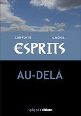 ESPRITS TOME 2 AU-DELA