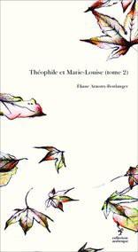 Théophile et Marie-Louise (tome 2)