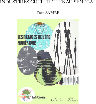 INDUSTRIES CULTURELLES AU SENEGAL