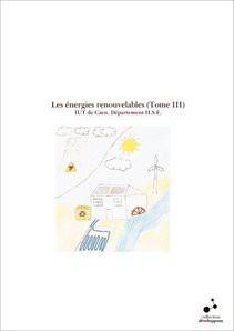 Les énergies renouvelables (Tome III)