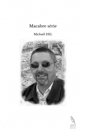 Macabre série