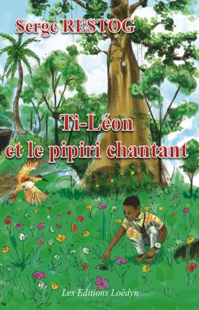 Ti-Léon et le pipiri chantant