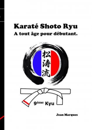 Karaté Shoto Ryu, débutant 9ème Kyu