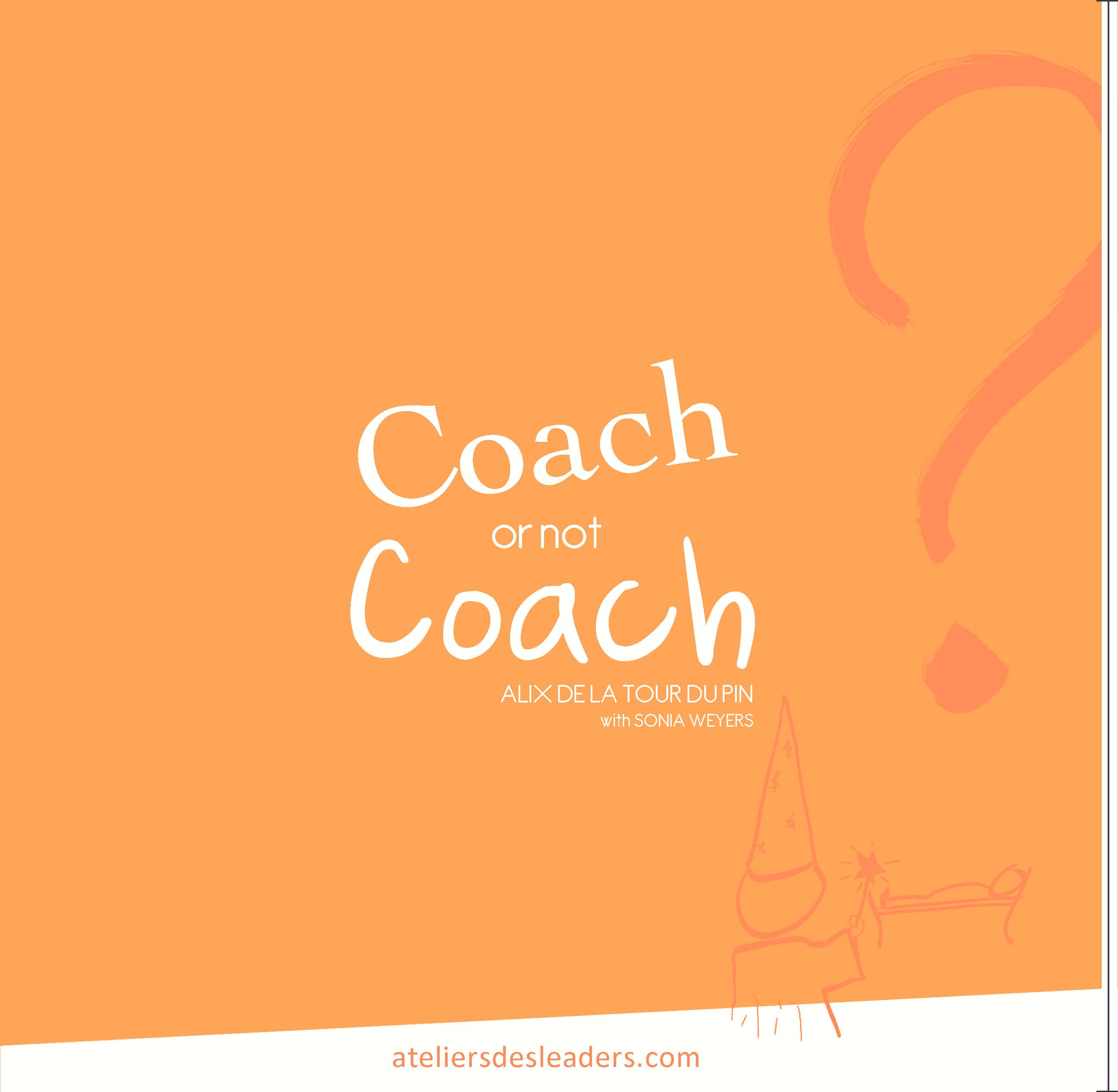 Coach or not coach ? (English) 21x21
