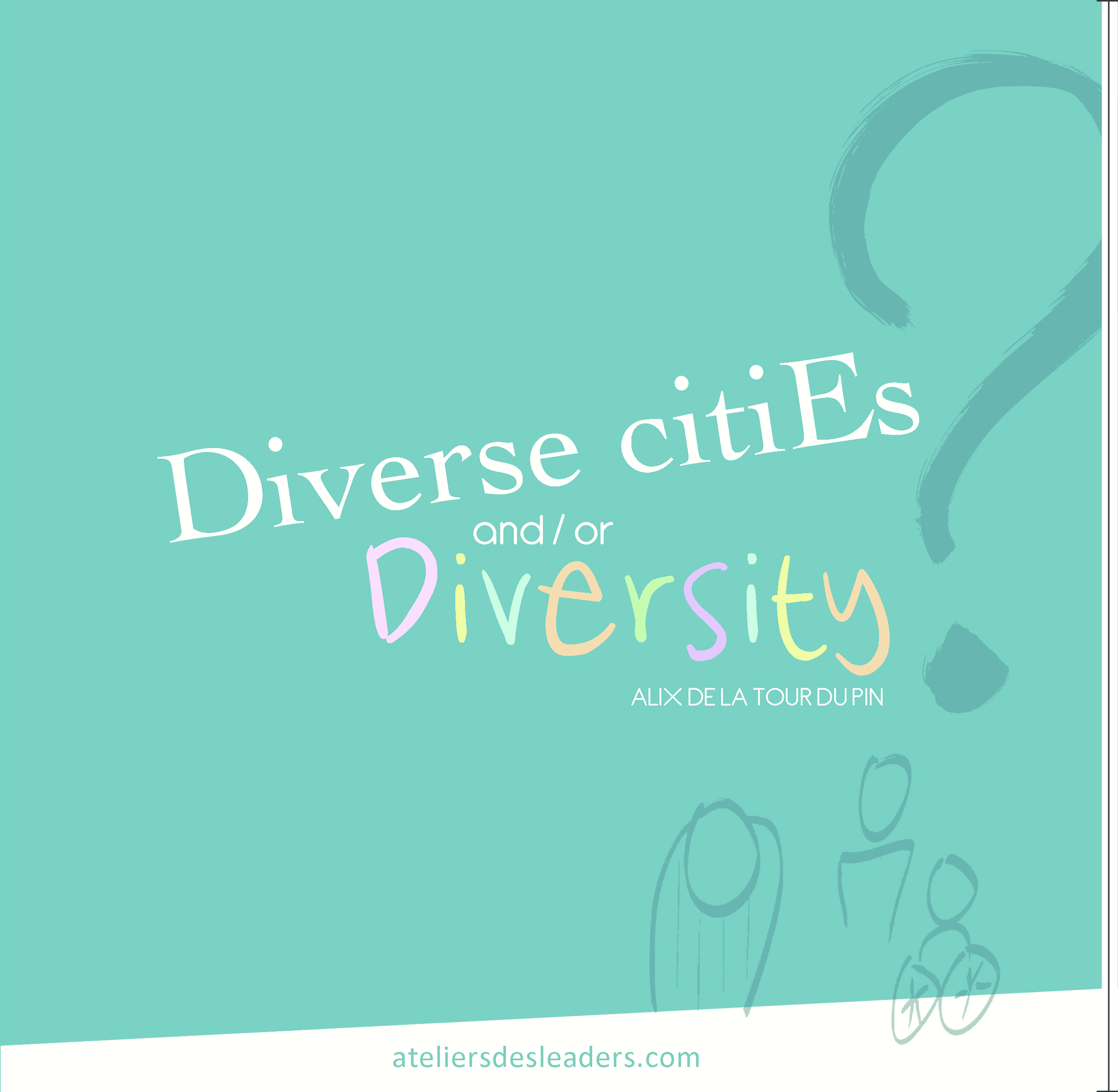 Diverse Cities or Diversity ?(english)