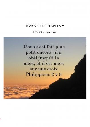 EVANGELCHANTS 2