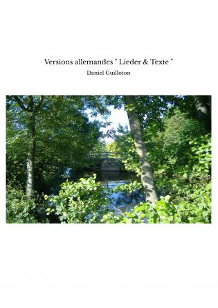 """Versions allemandes """" Lieder & Texte """""""