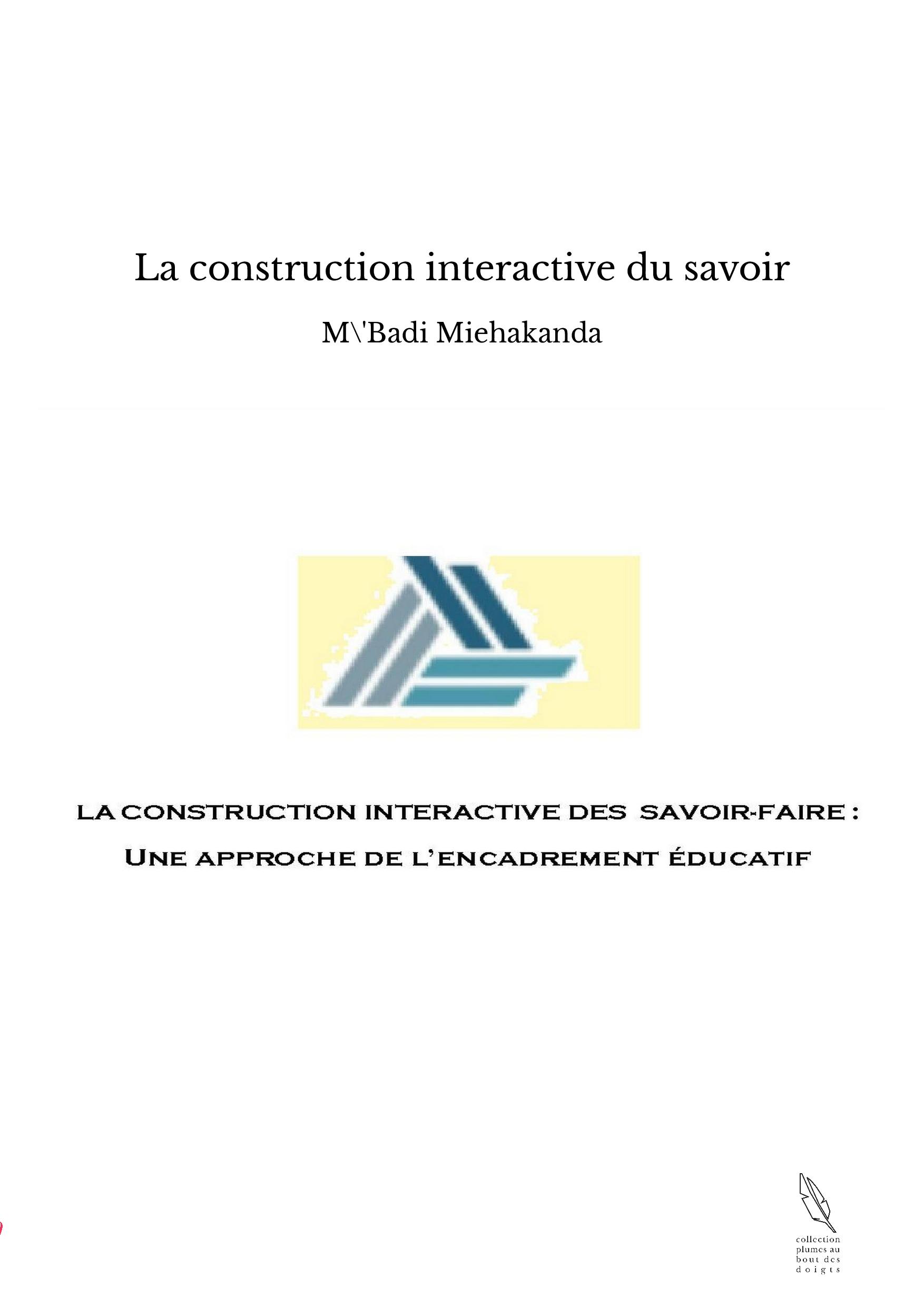 La construction interactive du savoir