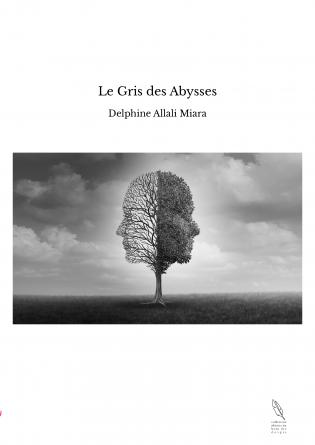 Le Gris des Abysses
