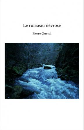 Le ruisseau névrosé