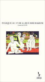 PANIQUE AU 37 DE LA RUE BIR HAKEIM