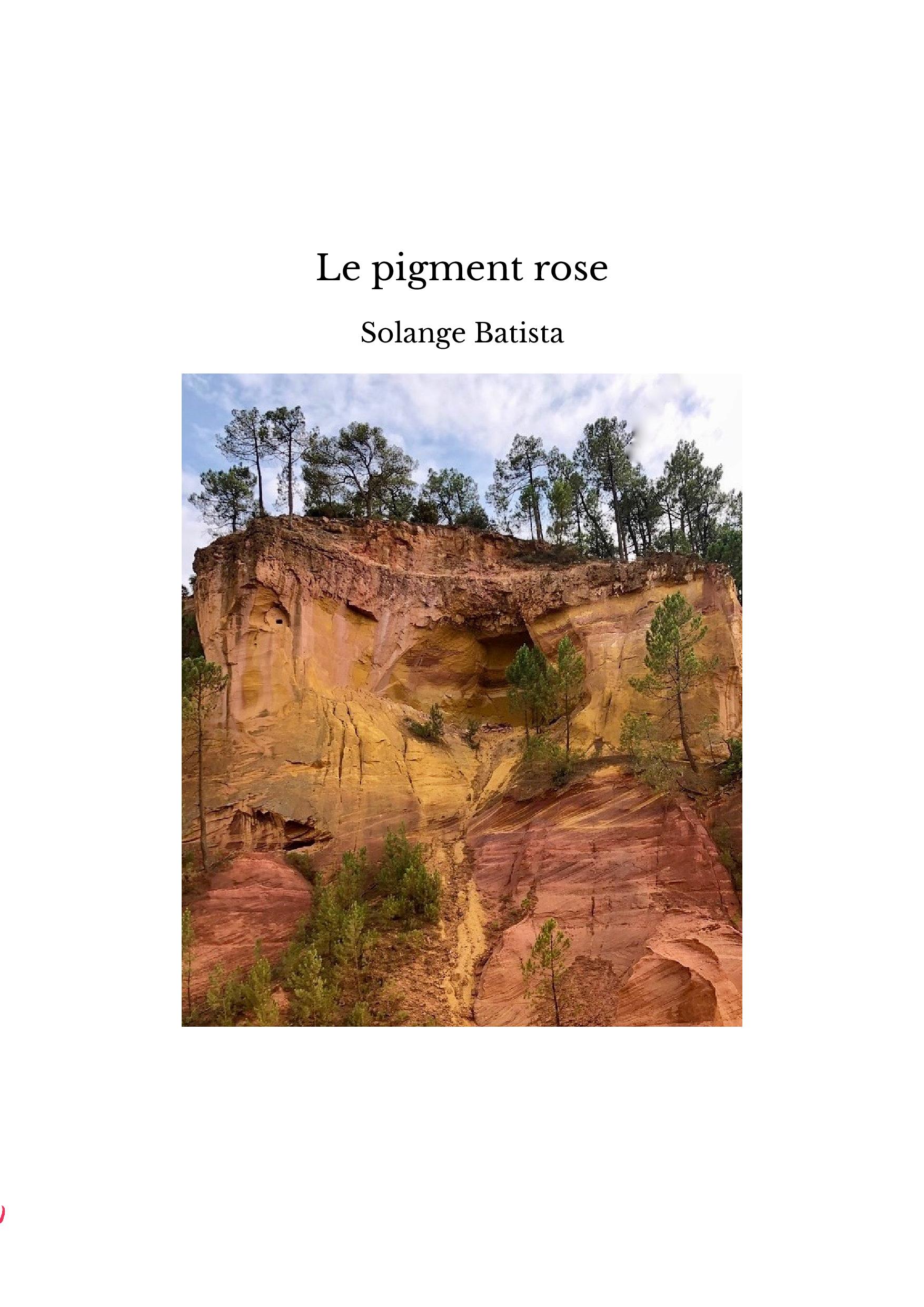Le pigment rose