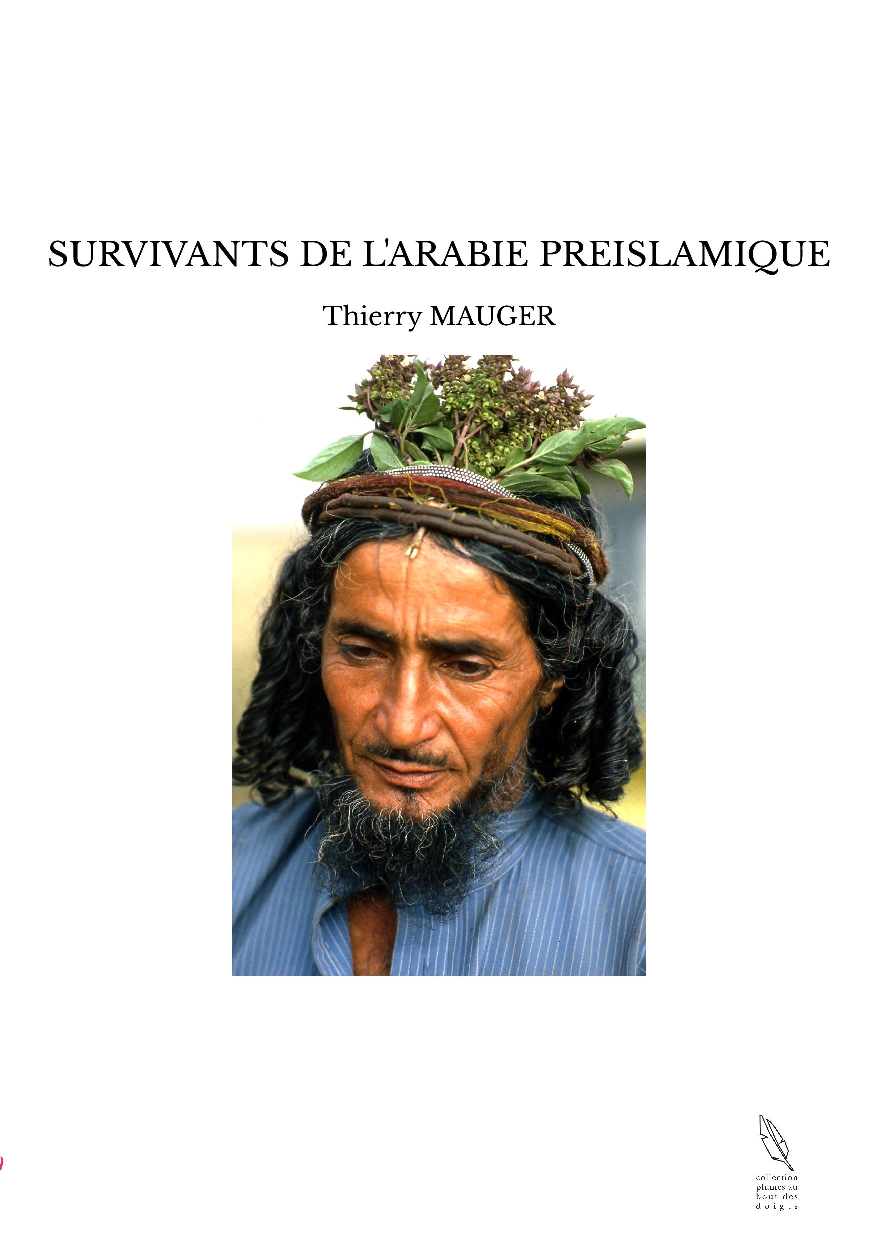 SURVIVANTS DE L'ARABIE PREISLAMIQUE