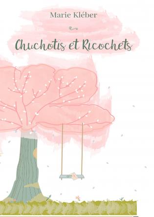 Chuchotis et Ricochets