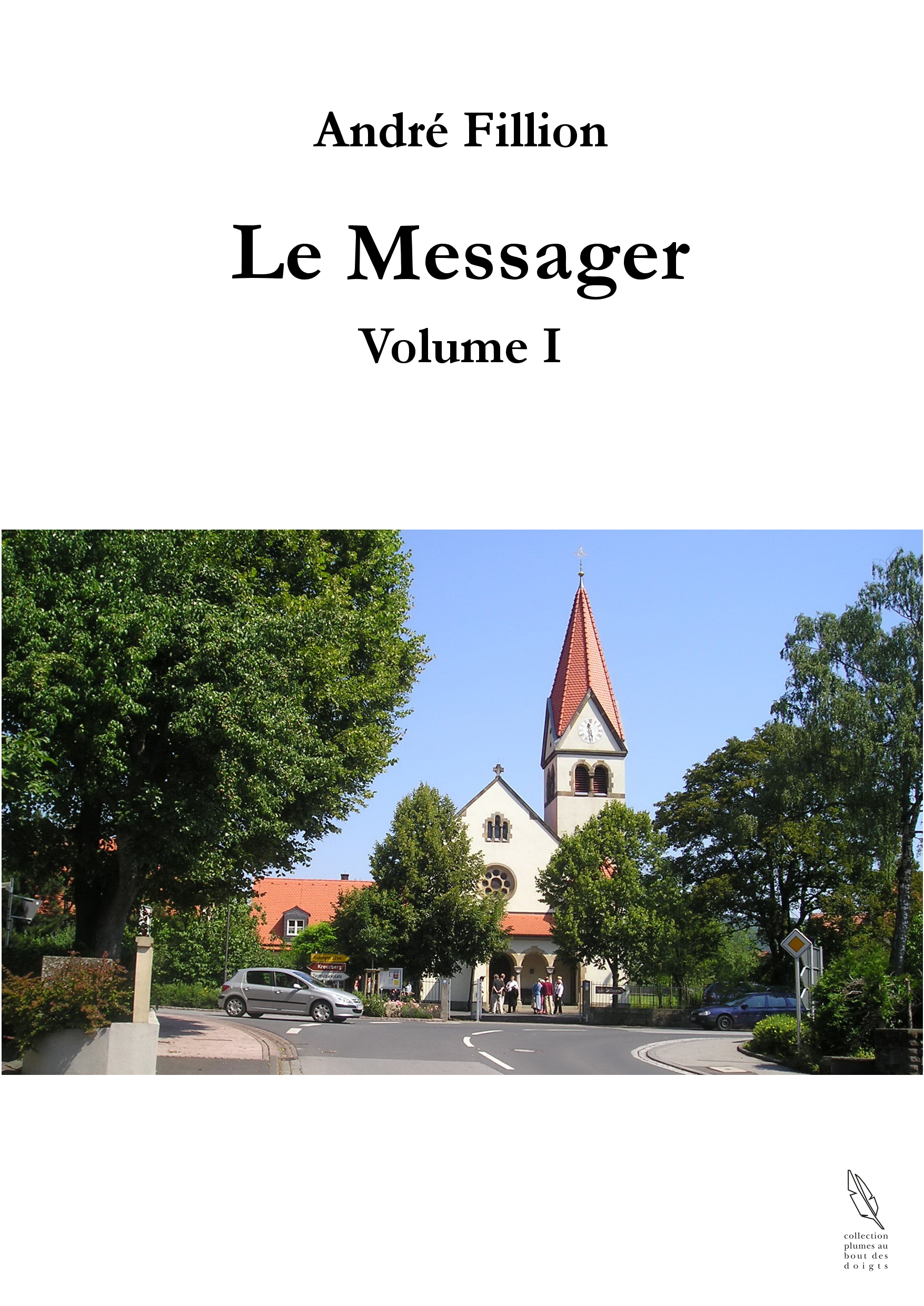 Le Messager - Volume I