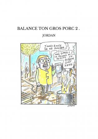BALANCE TON GROS PORC 2 .