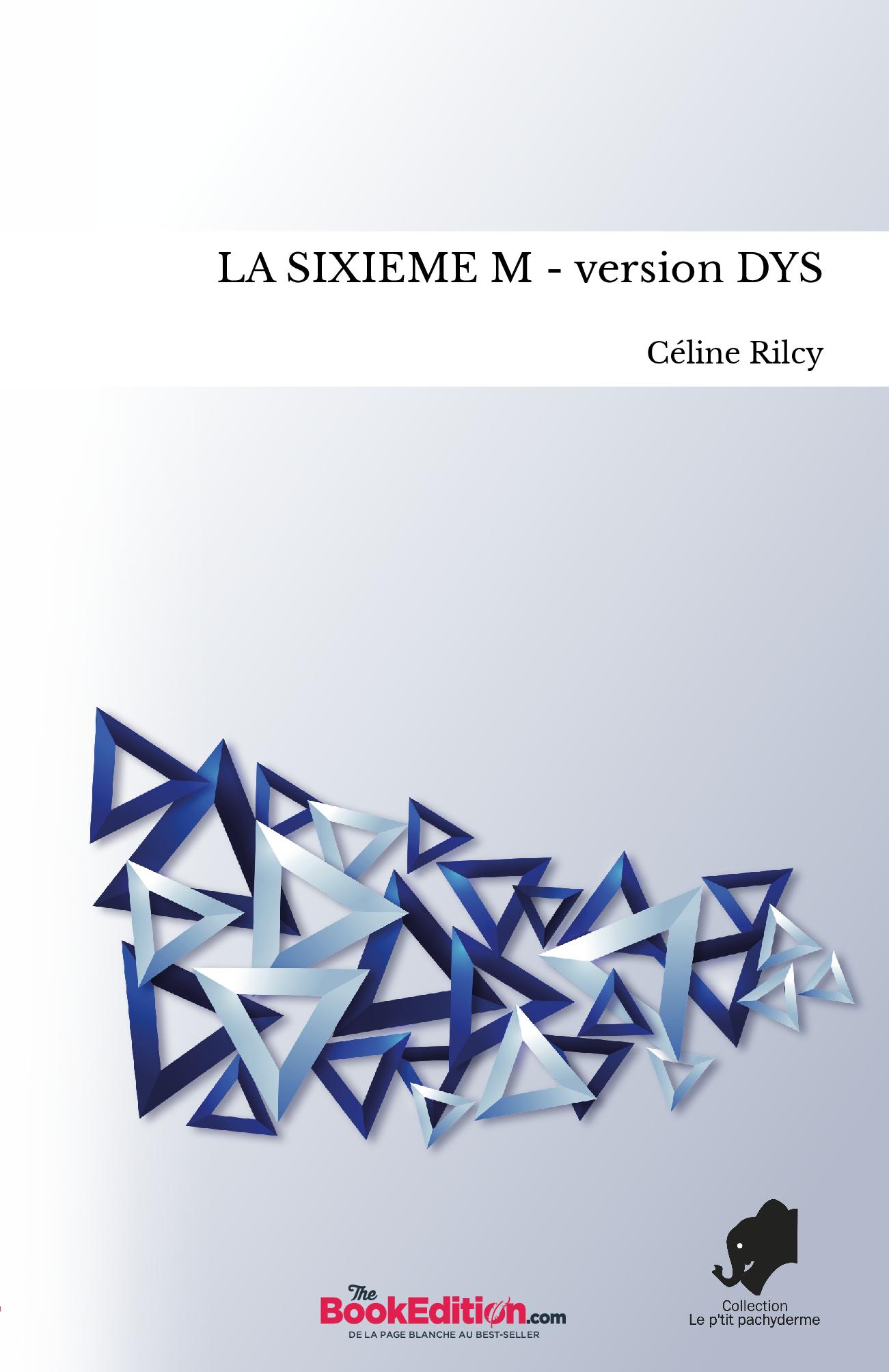 LA SIXIEME M - version DYS