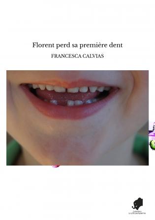 Florent perd sa première dent