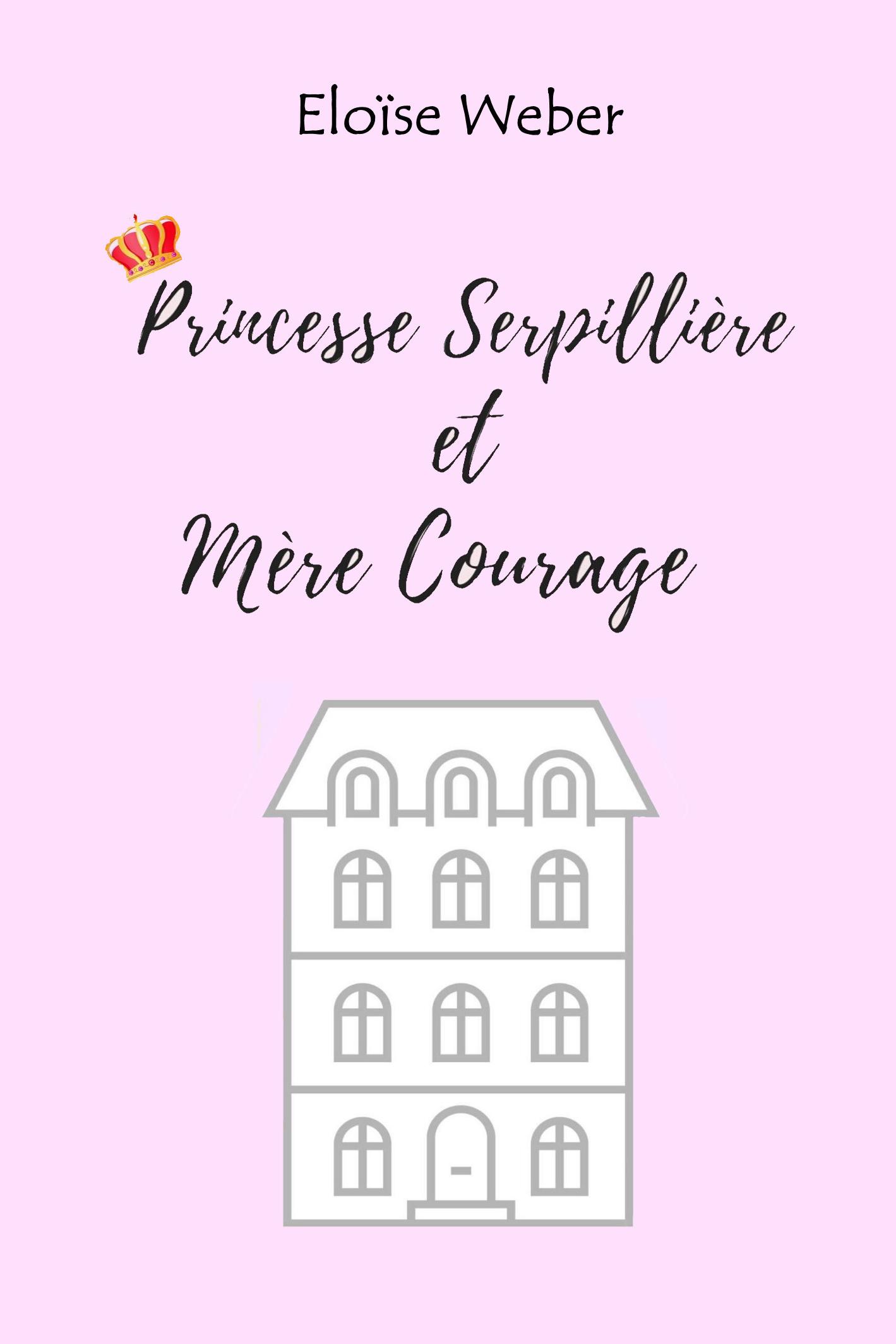 Princesse Serpillière et Mère Courage