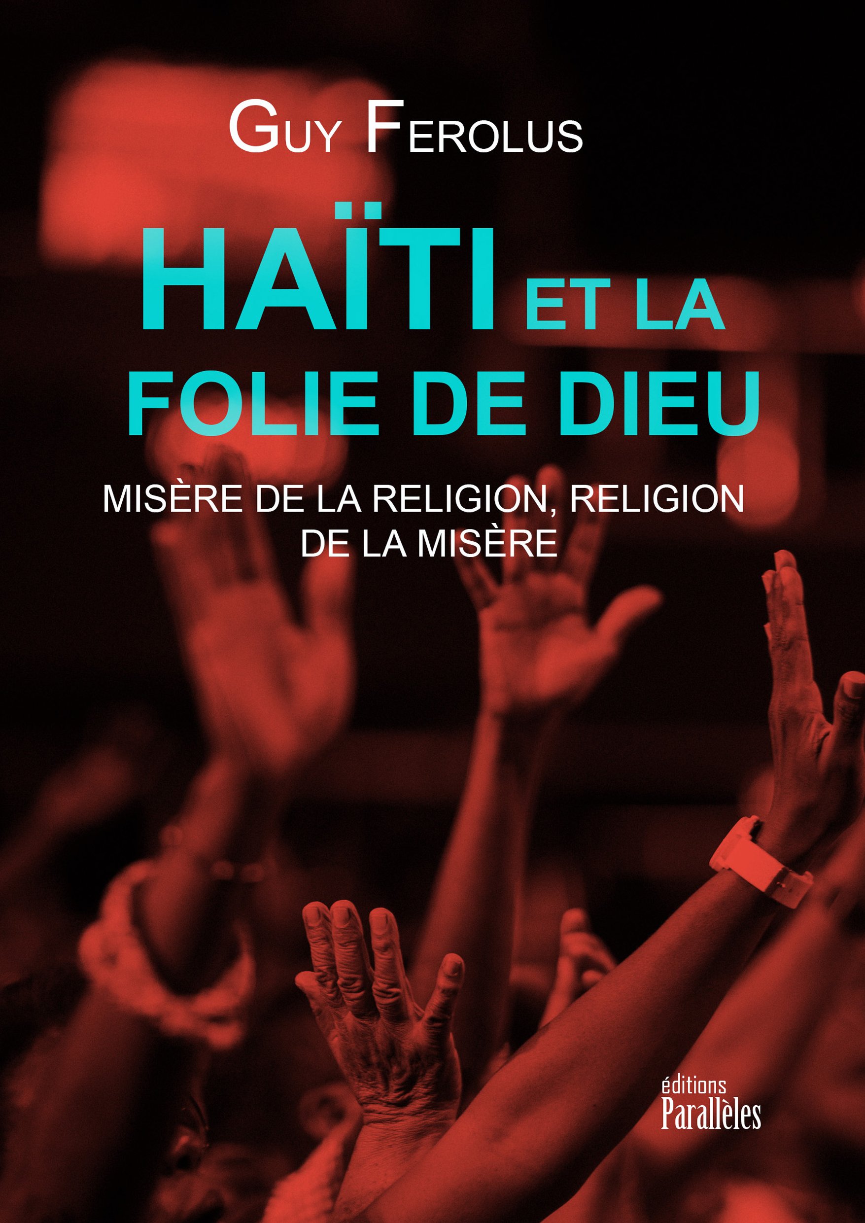 Haïti et la folie de Dieu