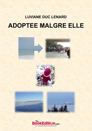 ADOPTEE MALGRE ELLE