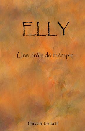 Elly, une drôle de thérapie