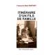 ITINÉRAIRE D'UN FILS DE FAMILLE Coul.