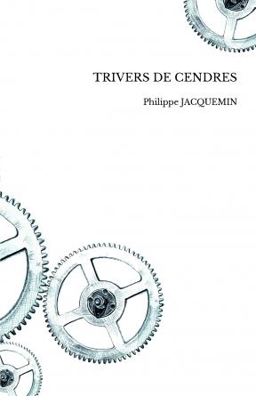 TRIVERS DE CENDRES