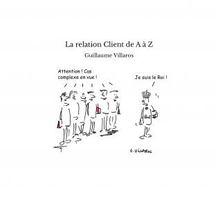 La relation Client de A à Z