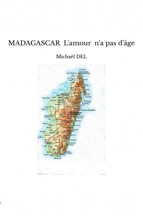 MADAGASCAR L'amour n'a pas d'âge