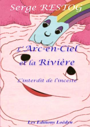 L'Arc-En-Ciel et la Rivière
