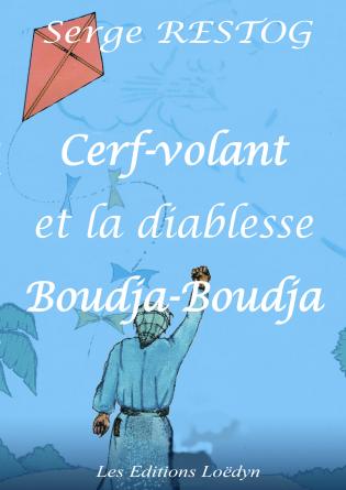 Cerf-volant et la diablesse Boudja
