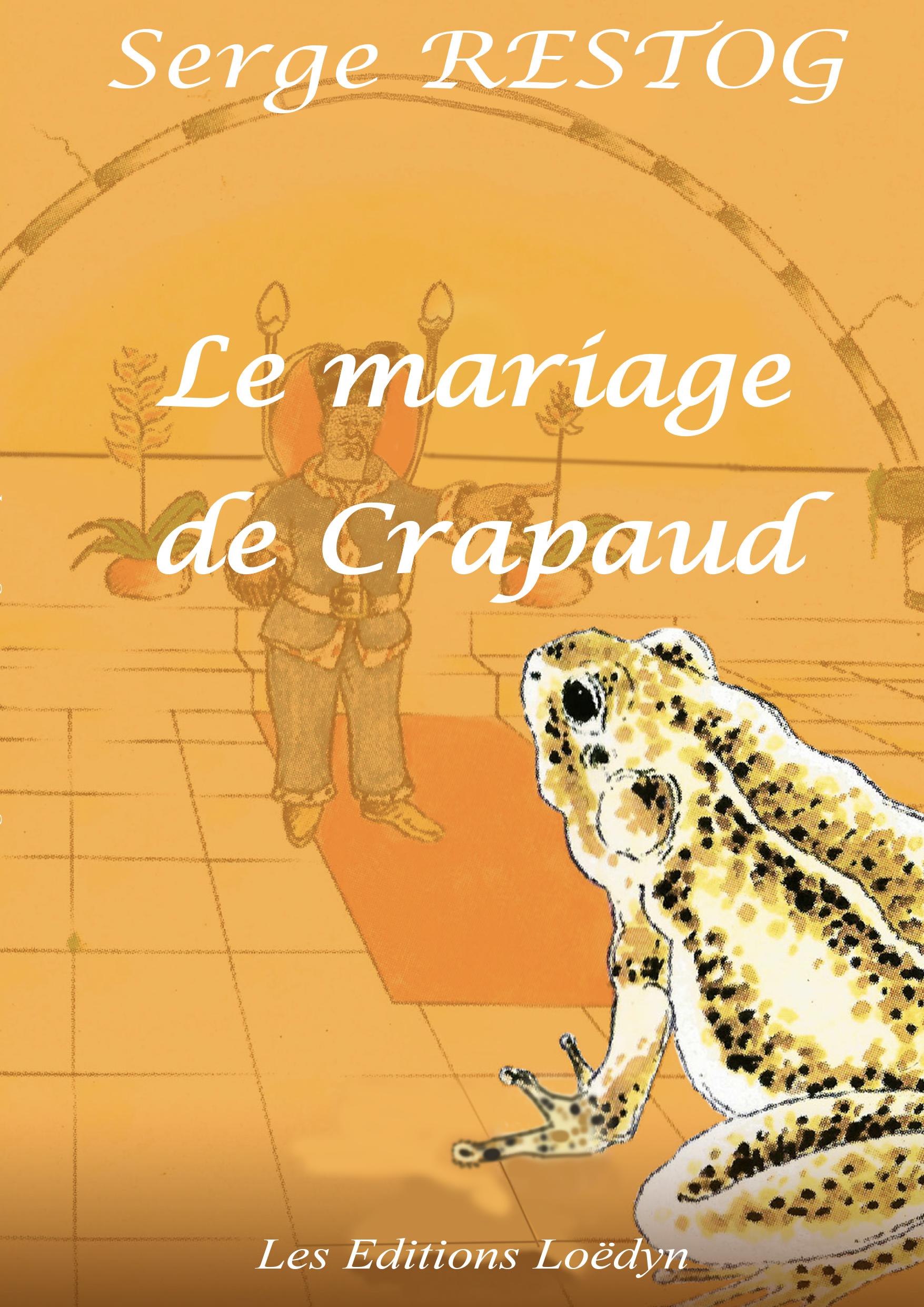 Le mariage de Crapaud