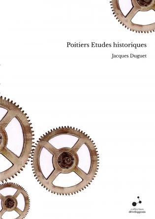 Poitiers Etudes historiques