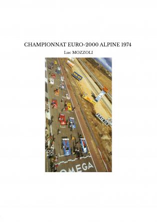 CHAMPIONNAT EURO-2000 ALPINE 1974