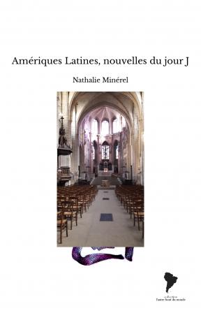 Amériques Latines, nouvelles du jour J